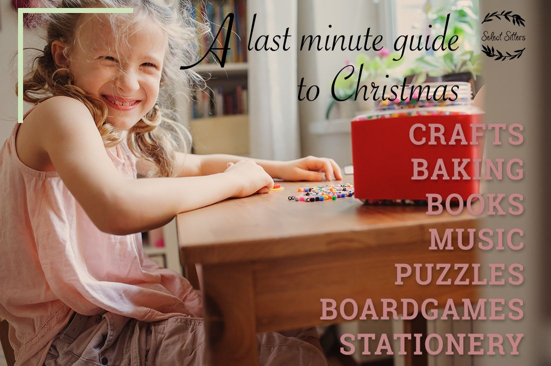 A last minute guide to gift giving at Christmas for the kids, with Select Sitters and Natalie Stitt